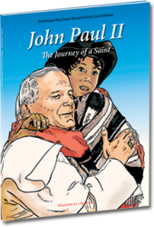 John Paul II, the Journey of a Saint
